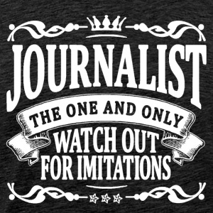 journalist the one and only T-Shirts - Men's Premium T-Shirt