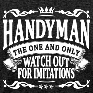 handyman the one and only T-Shirts - Men's Premium T-Shirt