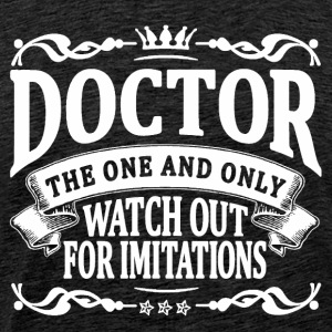 doctor the one and only T-Shirts - Men's Premium T-Shirt