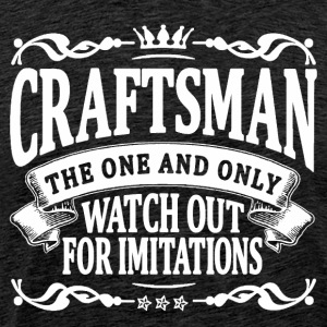 craftsman the one and only T-Shirts - Men's Premium T-Shirt