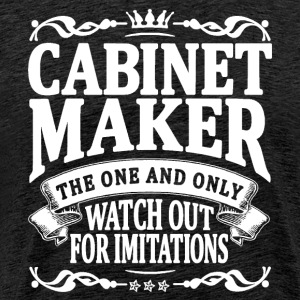cabinet maker the one and only T-Shirts - Men's Premium T-Shirt