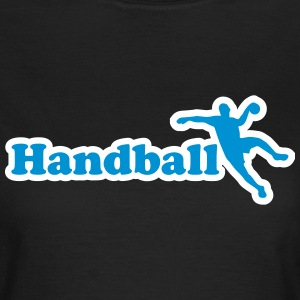 Handball - Handballer - Ball T-Shirts - Frauen T-Shirt