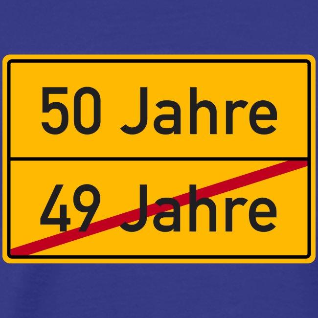 get your own shirt | Verkehrsschild Ortstafel 50