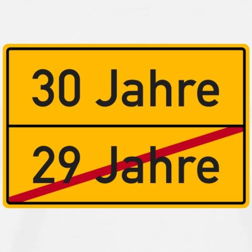 Verkehrsschild Ortstafel 30. Geburtstag 30 Jahre