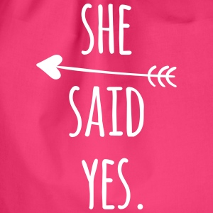 Hen Party: She said yes Bags & Backpacks - Drawstring Bag