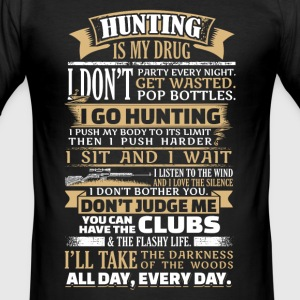 Hunting is my Drug - EN Camisetas - Camiseta ajustada hombre