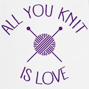 All You Knit Is Love Tabliers - Tablier de cuisine