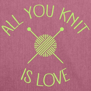 All You Knit Is Love Sacs et sacs à dos - Sac bandoulière 100 % recyclé