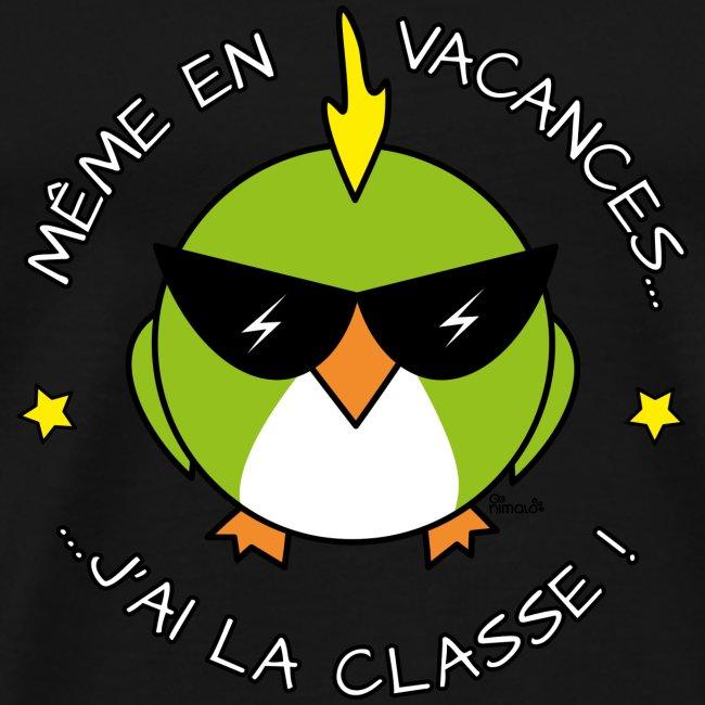 T-shirt Homme Oiseau Cool, Vacances, J'ai la Classe!