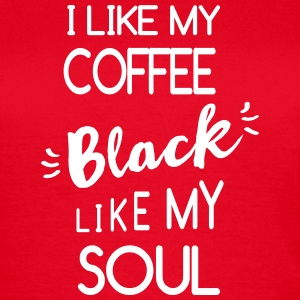i_like_my_coffee T-Shirts - Frauen T-Shirt