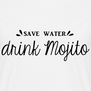 SAVE WATER DRINK MOJITO - T-shirt Homme