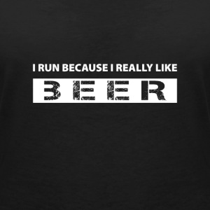 I run because i really like Beer Koszulki - Koszulka damska  z dekoltem w serek