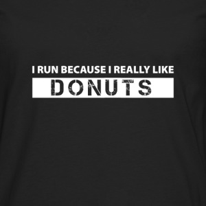I run because i really like Donuts Manches longues - T-shirt manches longues Premium Homme