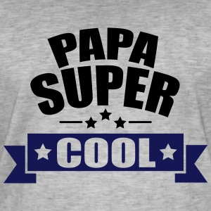 papa super cool Tee shirts - T-shirt vintage Homme