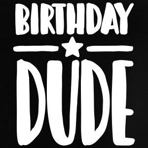 Birthday Dude Camisetas Bebés - Camiseta bebé