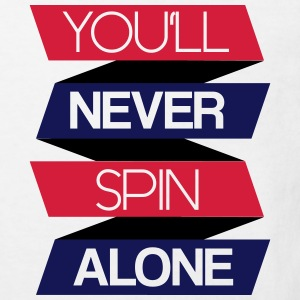 You'll never spin alone T-Shirts - Kinder Bio-T-Shirt