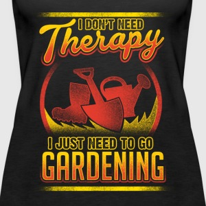 Gardening - Not therapy - EN Tops - Frauen Premium Tank Top