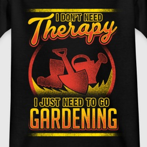 Gardening - Not therapy - EN Shirts - Teenager T-shirt