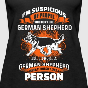 I'm Suspicous Of People - German Shepherd - EN Tops - Vrouwen Premium tank top