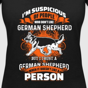I'm Suspicous Of People - German Shepherd - EN T-shirts - T-shirt med v-ringning dam