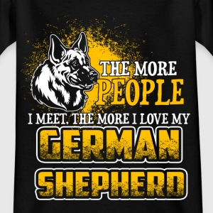 The More People I Meet - German Shepherd - EN T-shirts - T-shirt tonåring