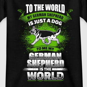 To Me My German Shepherd Is The World - EN T-shirts - T-shirt tonåring