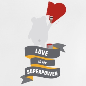 Love is my Superpower S3734 Baby Shirts  - Baby T-Shirt