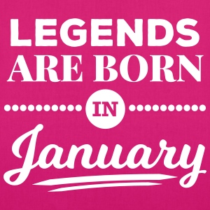 legends are born in january Januar Geburtstag  Bags & Backpacks - EarthPositive Tote Bag