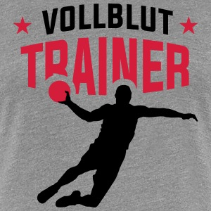 Handball - Vollblut Trainer T-Shirts - Frauen Premium T-Shirt