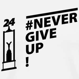 Never give up (weiss) - Männer Premium T-Shirt