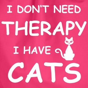 cat-therapy – I DON'T NEED THERAPY I HAVE CATS - Turnbeutel