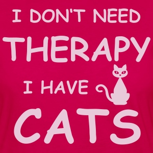 cat-therapy – I DON'T NEED THERAPY I HAVE CATS - Frauen Premium Langarmshirt