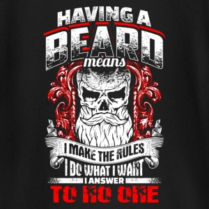 Having A Beard Means - EN Baby Long Sleeve Shirts - Baby Long Sleeve T-Shirt