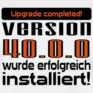 """Geburtstag T-Shirts mit """"Upgrade 40 Jahre"""""""