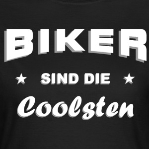 Biker cool T-Shirts - Frauen T-Shirt