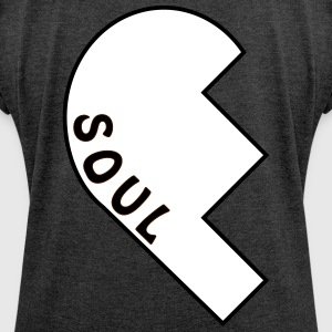 Soul Sisters Part1 T-Shirts - Women's T-shirt with rolled up sleeves