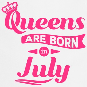 Queens are born in july July birthday Crown  Aprons - Cooking Apron