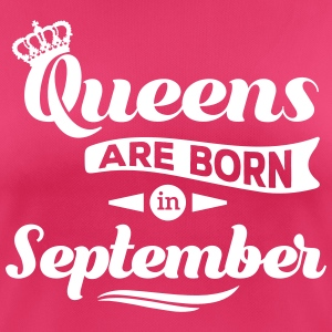 Queens are born in september Geburtstag Krone T-Shirts - Frauen T-Shirt atmungsaktiv