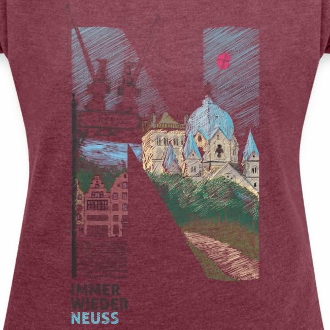 """""""Immer wieder Neuss"""" Frauen T-shirt mit gerollten Ärmeln"""