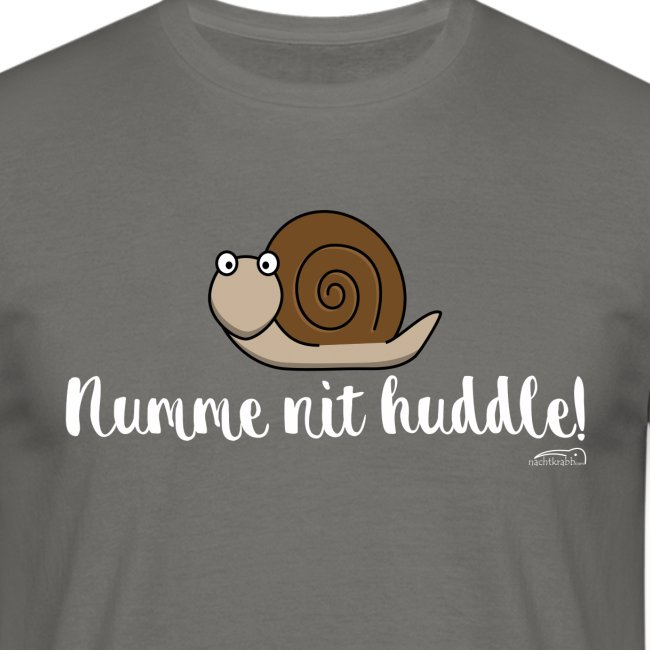 Numme nit huddle!