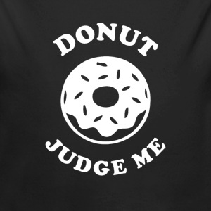 Donut judge me Baby Bodys - Baby Bio-Langarm-Body