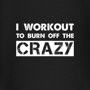 i workout to burn off the crazy baby shirts met lange mouwen - T-shirt
