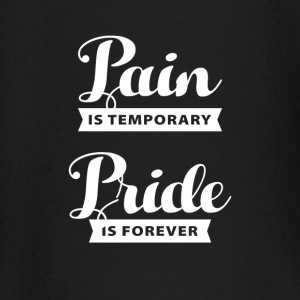 pain is temporary pride is forever baby shirts met lange mouwen - T-shirt