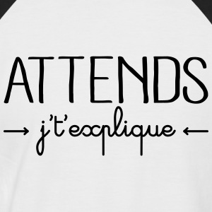 Attends j't'explique Tee shirts - T-shirt baseball manches courtes Homme