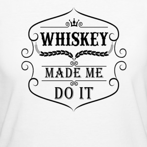 Whiskey made me do it T-Shirts - Frauen Bio-T-Shirt