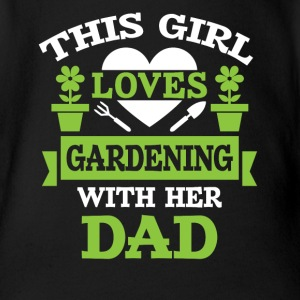 Girl loves gardening with dad Baby Bodys - Baby Bio-Kurzarm-Body