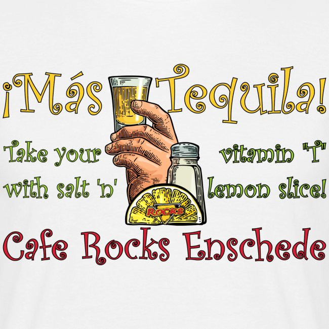 ¡Más Tequila!