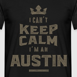 I'm an Austin - Men's T-Shirt