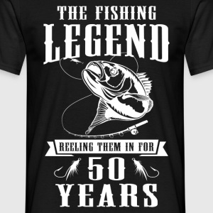 The Fishing Legend Reeling Them In For 50 Years T-Shirts - Men's T-Shirt