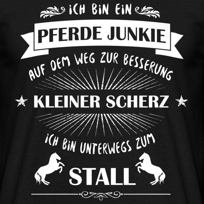 Pferde Junkie - Shirt Männer